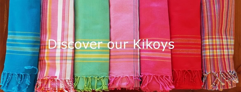 Discover our Kikoys